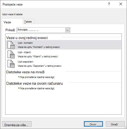 Dijalog postojeće Vezos u programu Excel prikazuje listu izvora podataka koji se trenutno koriste u radnoj svesci