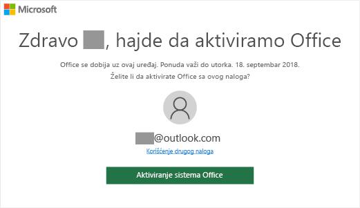 """Prikazuje ekran """"Hajde da aktiviramo Office"""" što znači da je Office uključena uz ovaj uređaj"""