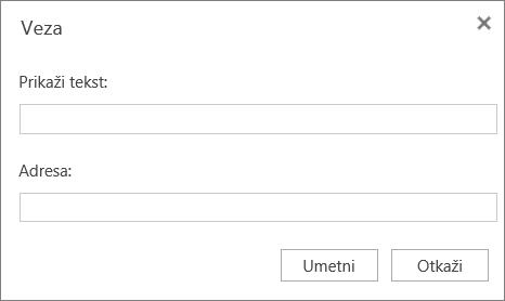 """Snimak ekrana prikazuje dijalog """"Veza"""" gde možete da navedete tekst za prikaz i informacije o adresi za hiperveze."""