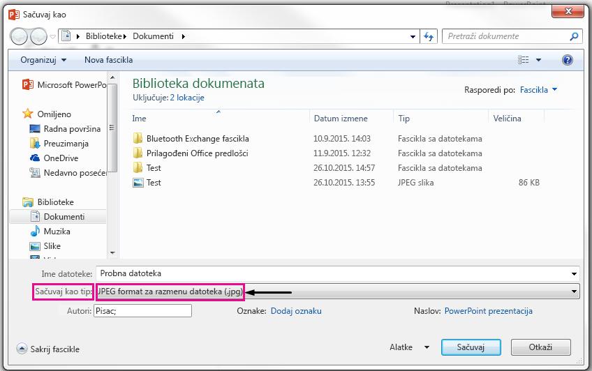 U dijalogu Sačuvaj kao identifikuju tip datoteke koju želite na slajdu sačuvana kao.