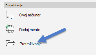 "Opcija ""Potraži"" u meniju ""Datoteka"", ""Otvori""."
