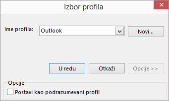 """Prihvatite podrazumevane postavke programa Outlook u dijalogu """"Izbor profila"""""""