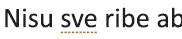 Za pisanje stil grešku označene isprekidanu zlatni podvlačenja