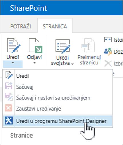 """Izbor programa SharePoint Designer iz meniju """"Uređivanje"""""""