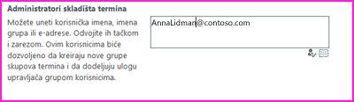 """Snimak ekrana okvira za tekst """"Administratori skladišta termina"""" u SharePoint centru administracije. U ovom polju možete otkucati ime osobe koju želite da dodate kao administratora."""
