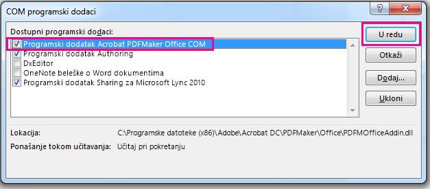 Potvrdite izbor u polju za na Acrobat PDFMaker Office COM programski dodatak i kliknite na dugme u redu.