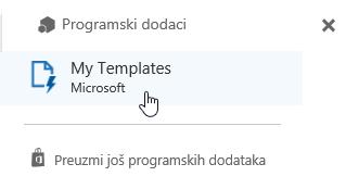 Izaberite stavku Moji predlošci programskog dodatka