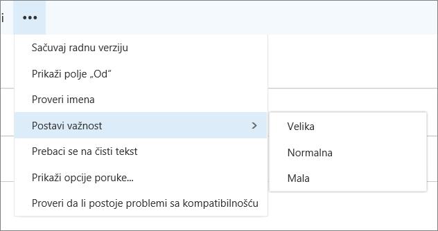 Snimak prikazuje dodatne opcije dostupne za poruke sa opcijom za postavljanje važnosti istaknuta, prikazivanje vrednosti visoko, normalno i nizak.