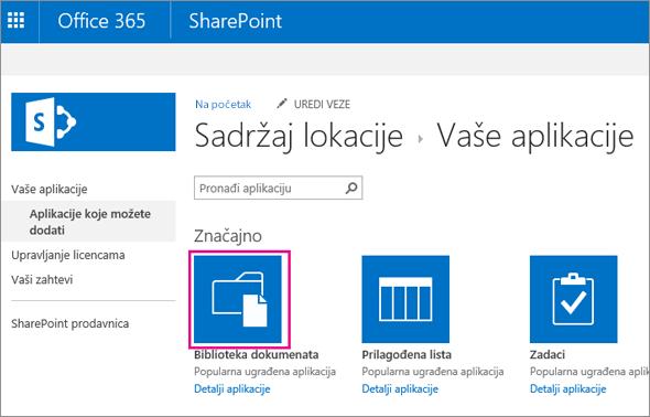 "Da biste dodali novi kontejner za skladištenje dokumenata, na stranici ""Vaše aplikacije"" odaberite pločicu ""Dokumenti""."