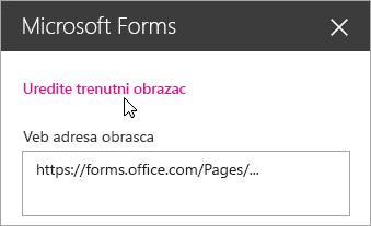 Uredite trenutni obrazac na tabli veb segmenta Microsoft Forms za postojeći obrazac.