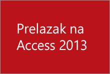 Prelazak na Access 2013