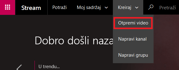 Otpremanje video zapisa u programu Microsoft Stream