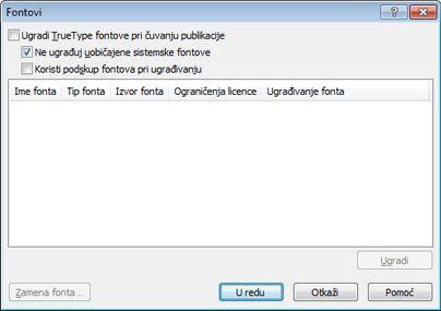 Upravljanje ugrađenim fontovima u programu Publisher 2010