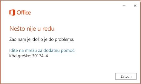 Kôd greške 30174-4 prilikom instalacije sistema Office
