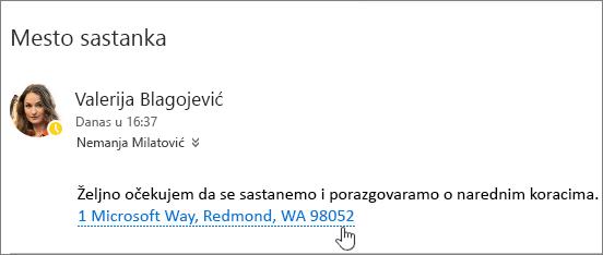 Snimak ekrana e-poruke sa tekstom o sastanku i adresu sastanka će biti podvučeno koji ukazuju na to da može biti izabran da biste prikazali u Bing mape.