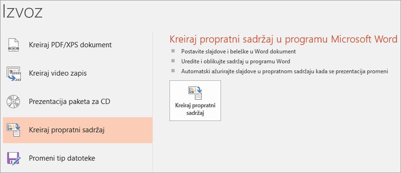 Ekran klip korisničkog interfejsa programa PowerPoint koji prikazuje datoteke > izvoz > Kreiraj propratni sadržaj.