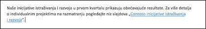 Umetanje veze u tekst olakšava osobama da pristupe srodnoj datoteci.