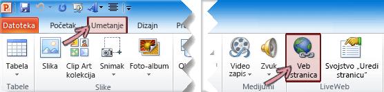 Programski programski dodatak se nalazi na kartici Umetanje na traci, na krajnjoj desnoj strani