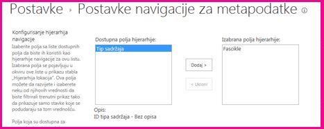 """Postavke """"Navigacija metapodataka"""" omogućava vam da navedete polja metapodataka koja se mogu dodati kontroli navigaciono stablo"""