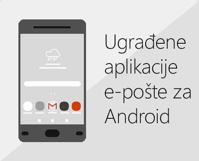 Kliknite da biste podesili jednu od ugrađenih Android aplikacija e-pošte