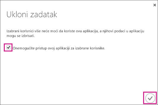 Prikazuje Azure AD dijalog sa poljem za potvrdu koje morate da označite ako korisniku želite da onemogućite pristup poverenju usluge. Zatim izaberite ikonu u donjem desnom uglu da biste dovršili.