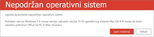 Greška nepodržanog operativnog sistema ukazuje na to da ne možete da instalirate Office na trenutnom uređaju