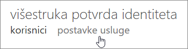 Stranica višestruke potvrde identiteta stranice sa rukom koja pokazuje na vezu ka postavkama usluge.