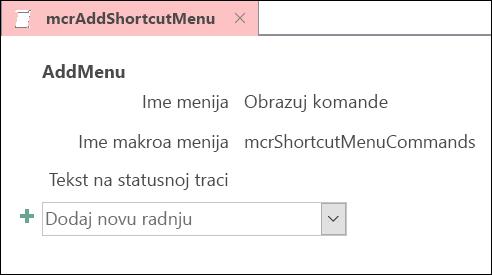 Snimak ekrana Access makro objekat sa AddMenu radnju makroa.