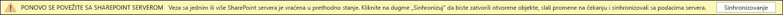 Kliknite na dugme Sinhronizuj ponovno povezivanje sa SharePoint servera.