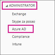 """Prikazuje meni """"Office 365 administracija"""". Odaberite treću opciju koja je """"Azure AD""""."""