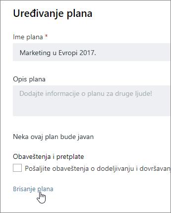 Iz Uredi plan, kliknite na dugme Izbriši plana