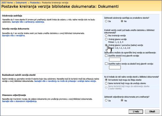 Postavke kreiranja verzija da biste uključili kreiranje verzija, odobrenja i zahteva potvrdu u