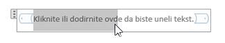 Uređivanje teksta čuvara mesta u kontrolu sadržaja čistog teksta