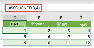 Kreiranje 3 reda tako što ćete konstanta niza 4 kolone sa =SEQUENCE(3,4)