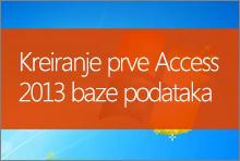 Kreiranje prve Access 2013 baze podataka