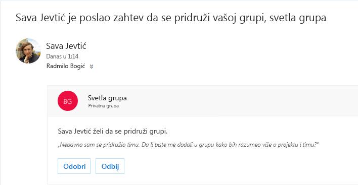 Korisnik može da otkrije grupu i možda želi da joj se pridruži. Ako je grupa privatna, vlasnik će dobiti e-poruku sa zahtevom. Vlasnik može da odobri ili odbije zahtev.