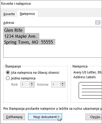 """Ažurirajte sadržaj polja """"Adresa"""" u dijalogu """"Koverte i nalepnice"""", a zatim odaberite stavku """"Novi dokument""""."""