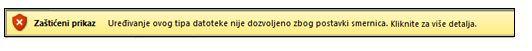 Zaštićeni prikaz iz blokiranja datoteka, korisnik ne može da uredi datoteku