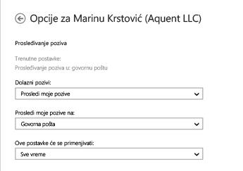 Snimak ekrana opcija za prosleđivanje za dolazne pozive sa opcijama za prosleđivanje govornoj pošti i za stalnu primenu