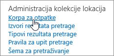 Postavke u okviru naslova administracije kolekcije lokacija sa istaknutim recikliram