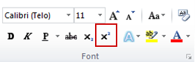 the superscript command in the font group