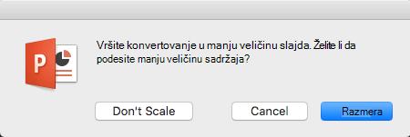 Kada promenite veličinu slajda, PowerPoint pita da li da Podesi veličinu sadržaja tako da se uklopi na slajd.
