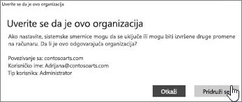 """Na ekranu """"Uverite se da je ovo vaša organizacija"""" izaberite stavku """"Pridruživanje"""""""