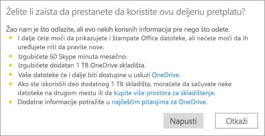 Snimak ekrana dijaloga potvrde kada prestanete sa korišćenjem pretplate na Office 365 Home koju je neko podelio sa vama.