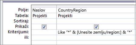 """Koordinatna mreža za dizajn upita sa sledećim kriterijumima u koloni """"ZemljaRegion"""": Like """"*"""" & [Unesite zemlju/region:] & """"*"""""""