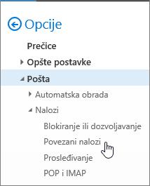 """Snimak ekrana menija sa opcijama pošte koji prikazuje stavku """"Povezani nalozi"""" u okviru """"Nalozi"""""""