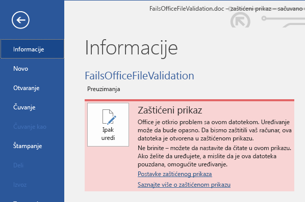 Backstage prikaz otkazivanja validacije Office datoteke u zaštićenom prikazu