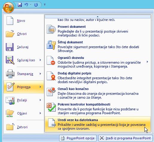 """Izaberite dugme """"Office"""", izaberite stavku priprema, a zatim izaberite Uredi veze ka datotekama."""