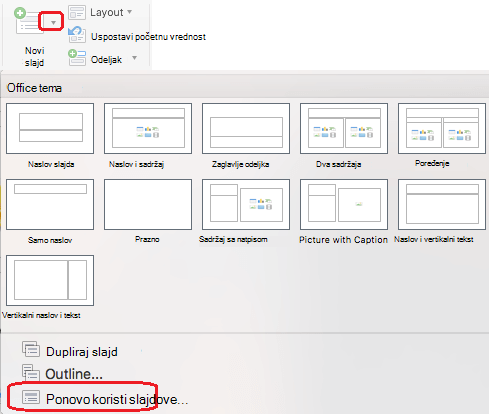 """Meni """"novi slajd"""" sadrži komandu ponovo koristi slajdove."""