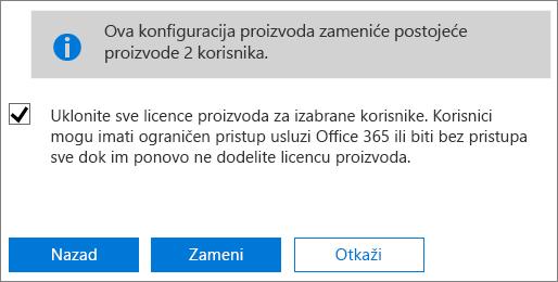 Potvrdite izbor u polju za potvrdu da biste uklonili sve licence izabranih korisničkih naloga.